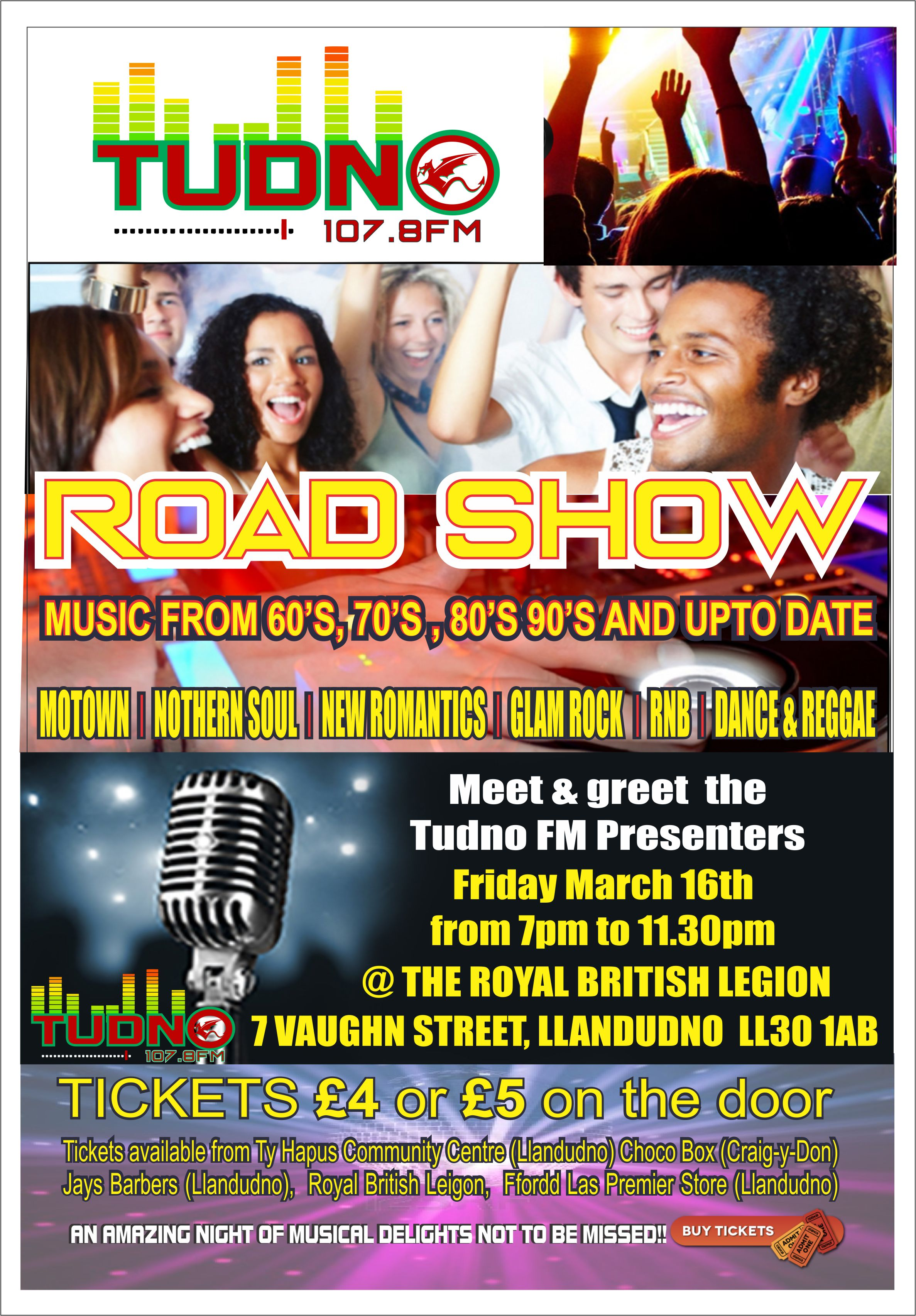 Tudno fmmeet and greet tudno fm presenters at the musical mix night friday 16th march at the royal british legion 7 vaugn street llandudno ll30 1ab see the poster below for more details m4hsunfo